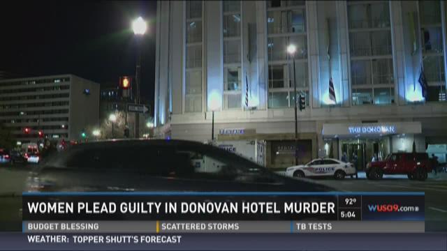 Women plead guilty in Donovan Hotel murder