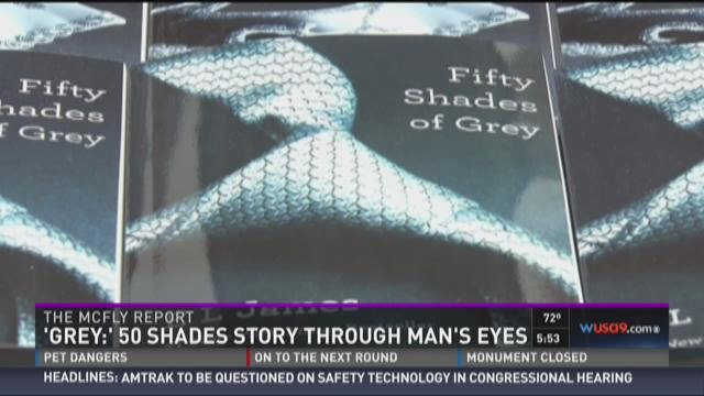 McFly Report: Fifty Shades to be written through Grey's eyes