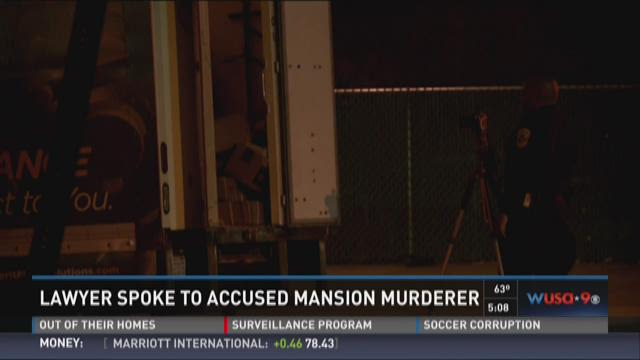 Lawyer spoke to accused mansion murderer