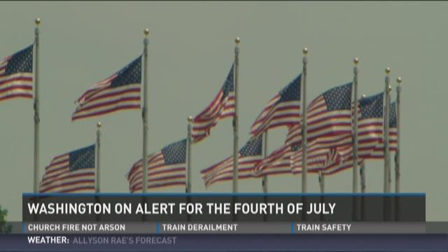 DC on alert for the Fourth of July