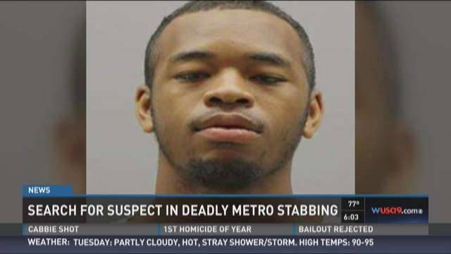 Search for suspect in deadly Metro stabbing