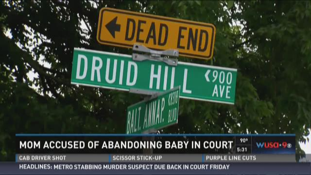 Mom accused of abandoning baby in court