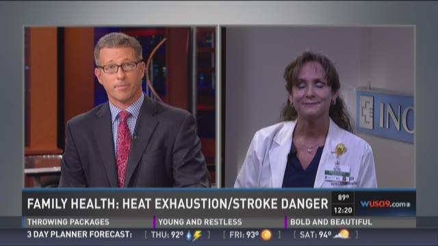 Family health: heat exhaustion/stroke danger