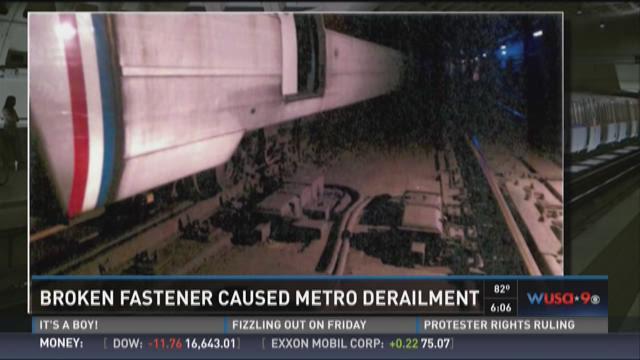 Broken fastener caused Metro derailment