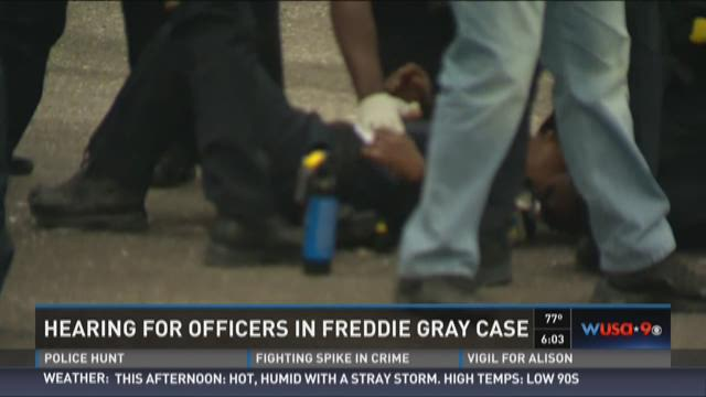 Preliminary hearing for officers in Freddie Gray case