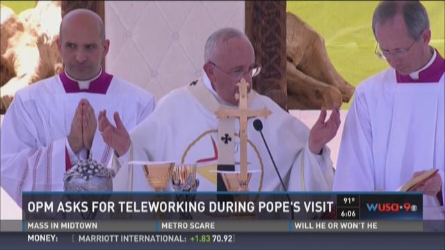 OPM asks for teleworking during Pope's visit