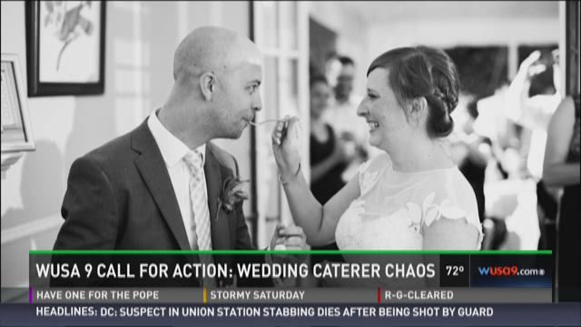 WUSA 9 Call For Action Wedding Caterer Chaos