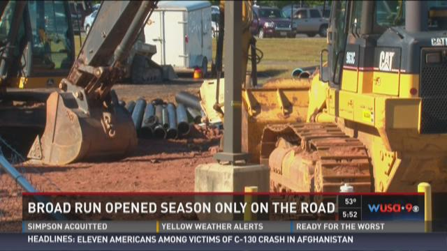 Broad Run opened season only on the road