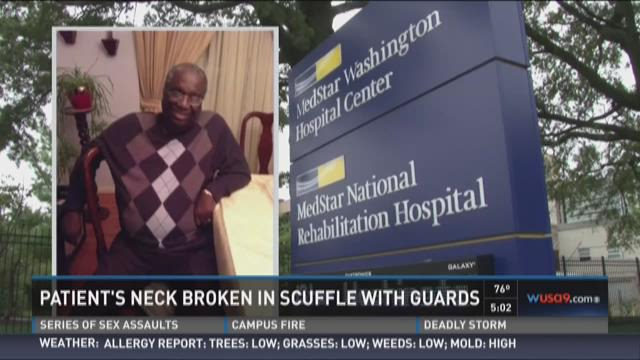 Patient's neck broken in scuffle with guards