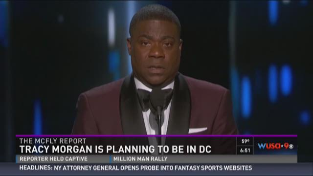 McFly Report: Tracy Morgan is coming to DC