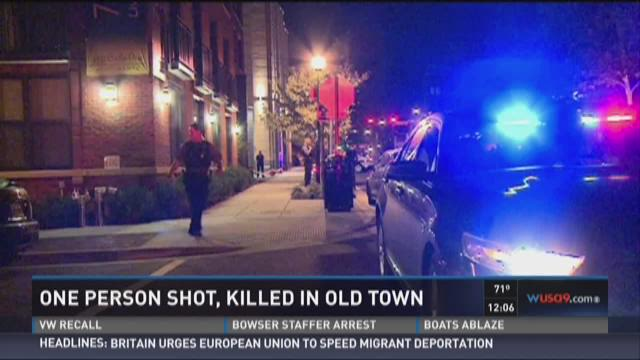 One person shot, killed in Old Town Alexandria