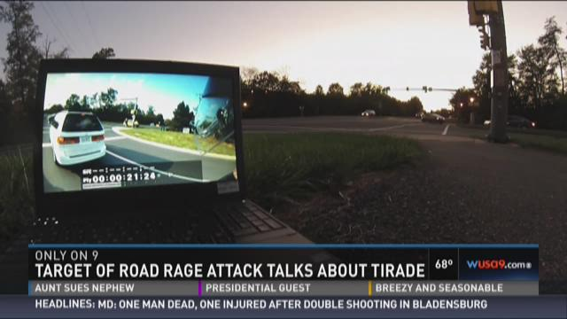 Target of road rage attack talks about tirade