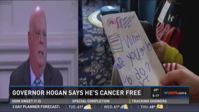 Governor Hogan says he's cancer free
