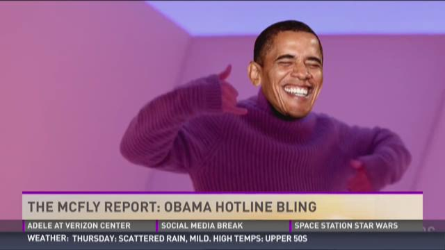 McFly Report: Obama Hotling Bling